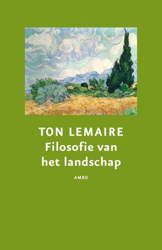 Filosofie van het landschap - Ton Lemaire   Fthsonline.com