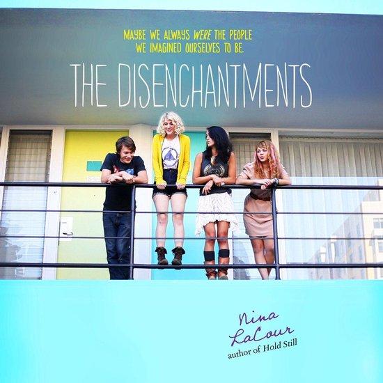 Boek cover The Disenchantments van Nina Lacour (Onbekend)