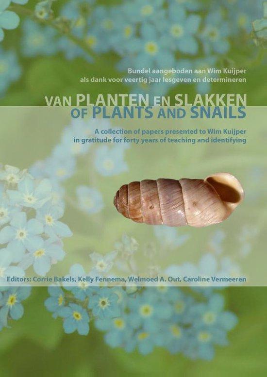 Boek cover Of Plants and Snails van Corrie C. Bakels (Paperback)