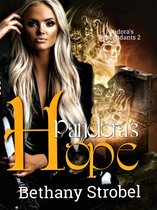 Pandora's Hope: Pandora's Descendants Serial 2
