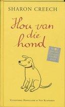 Boek cover Hou van die hond van Sh. Creech (Hardcover)
