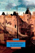 Boek cover Algemene geschiedenis van Nederland 3 -   Metropolen aan de Noordzee van Blockmans (Hardcover)