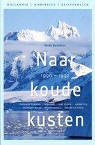 Naar koude kusten 1990-1992 / druk 5