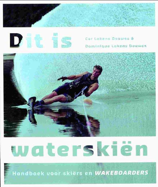 Cover van het boek 'Dit is waterskiën'