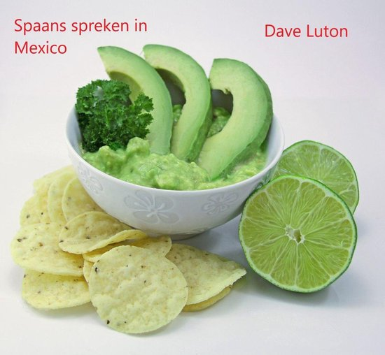 Spaans spreken in Mexico - Dave Luton |