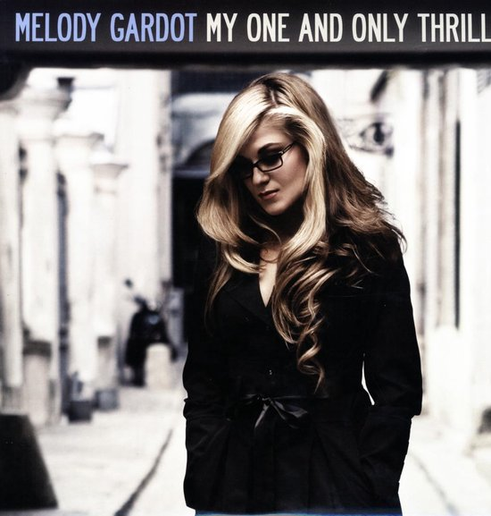 My One And Only Thrill (LP) - Melody Gardot