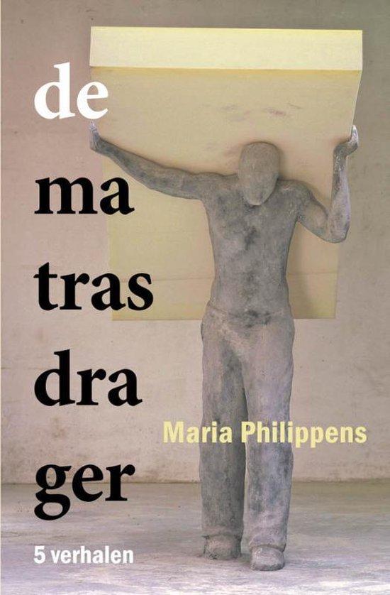De matrasdrager - Maria Philippens   Fthsonline.com