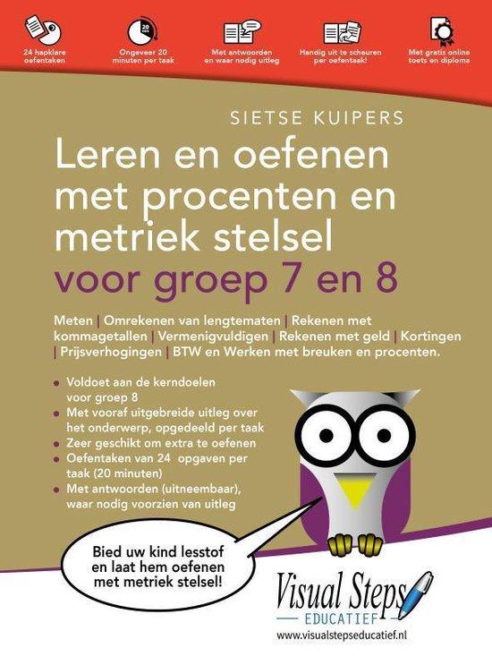 Boek cover Leren en oefenen met procenten en metriek stelsel voor groep 7 en 8 van Sietse Kuipers (Paperback)