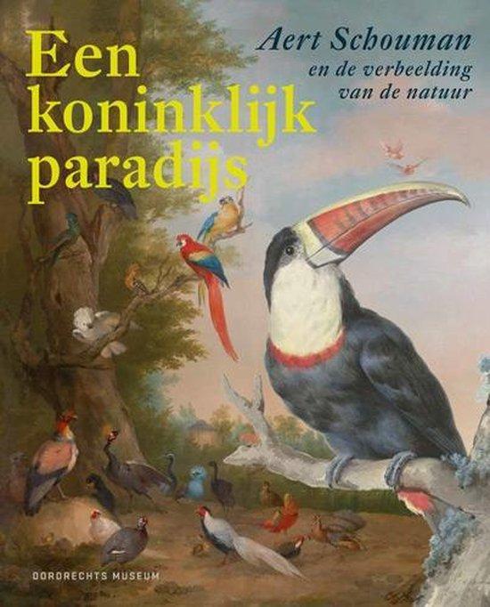 Een Koninklijk paradijs - Aert Schouman |