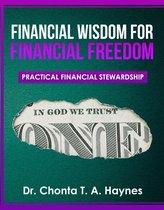 Financial Wisdom For Financial Freedom