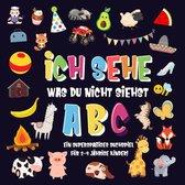 Ich sehe was du nicht siehst: ABC. Ein superspaßiges Suchspiel für 2-4 jährige Kinder!