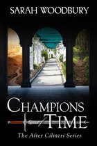 Champions of Time (The After Cilmeri Series)