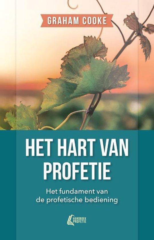 Handboek Profetie 1 - Het hart van profetie - Graham Cooke | Fthsonline.com
