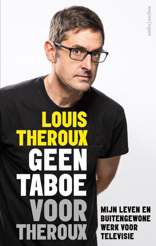 Geen taboe voor Theroux - Louis Theroux |