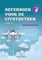 Oefenboek voor de Citotoetsen in groep 8 - Versie 3.0