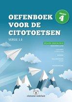 Oefenboek voor de Citotoetsen in groep 4 - Versie 3.0