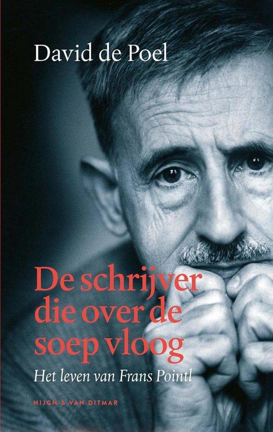 De schrijver die over de soep vloog - David de Poel |
