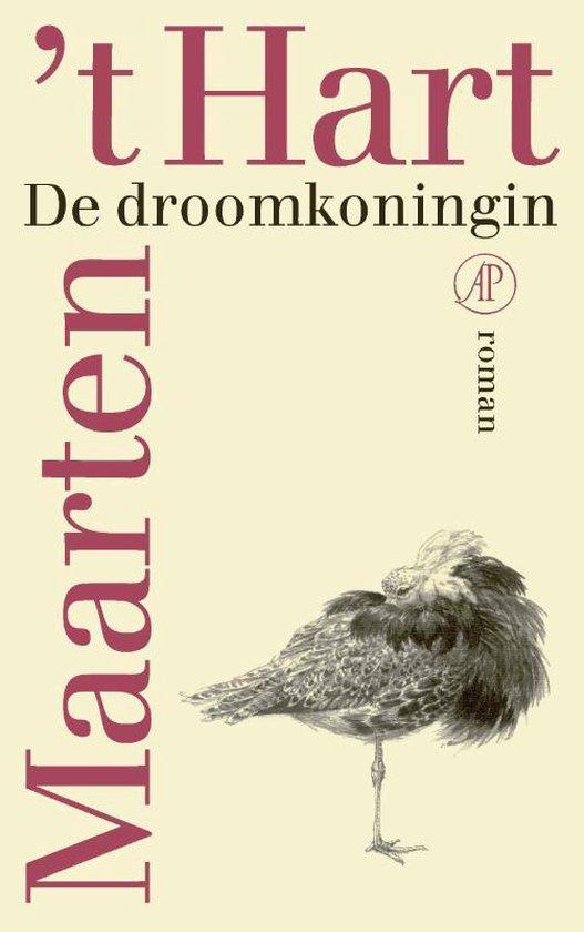 De droomkoningin - Maarten 't Hart | Readingchampions.org.uk