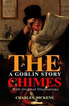 The Chimes : A Goblin Story