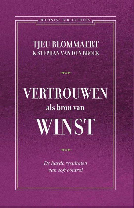 Business bibliotheek - Vertrouwen als bron van winst - Tjeu Blommaert |