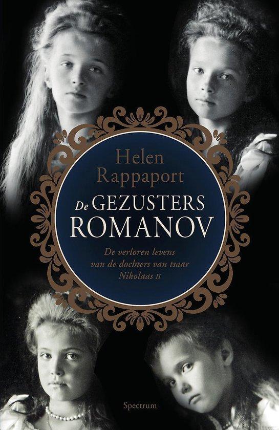 Boek cover De gezusters Romanov van Helen Rappaport (Paperback)