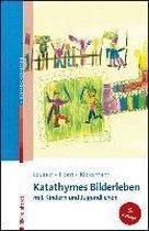 Katathymes Bilderleben mit Kindern und Jugendlichen
