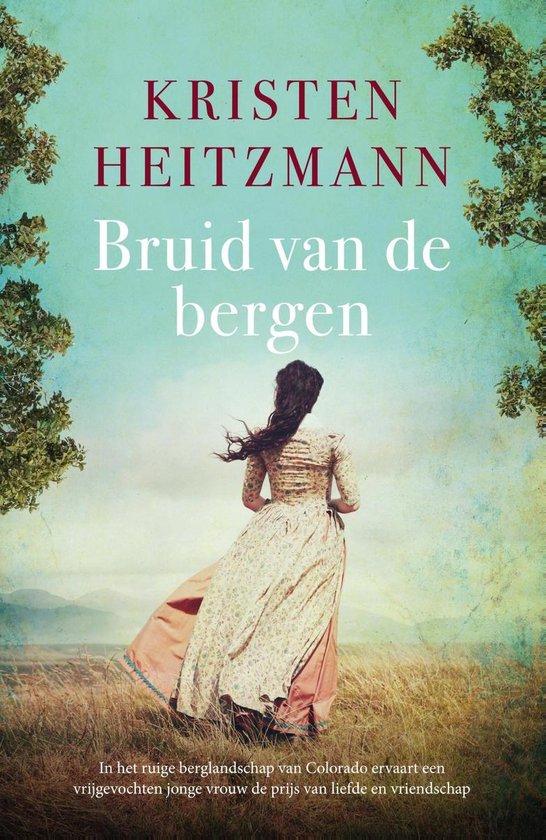 Bruid van de bergen - Kristen Heitzmann pdf epub