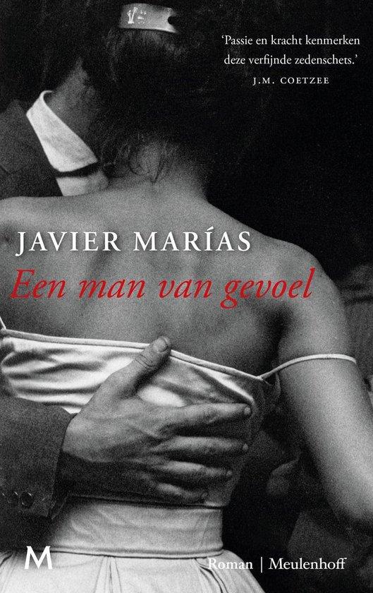 Een man van gevoel - Javier Marias |