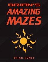 Brian's Amazing Mazes