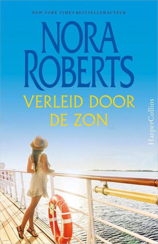 Nora Roberts 5 - Verleid door de zon - Nora Roberts |