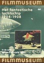 Filmmuseum - Fantastisch Luchtschip, Het (1904-1