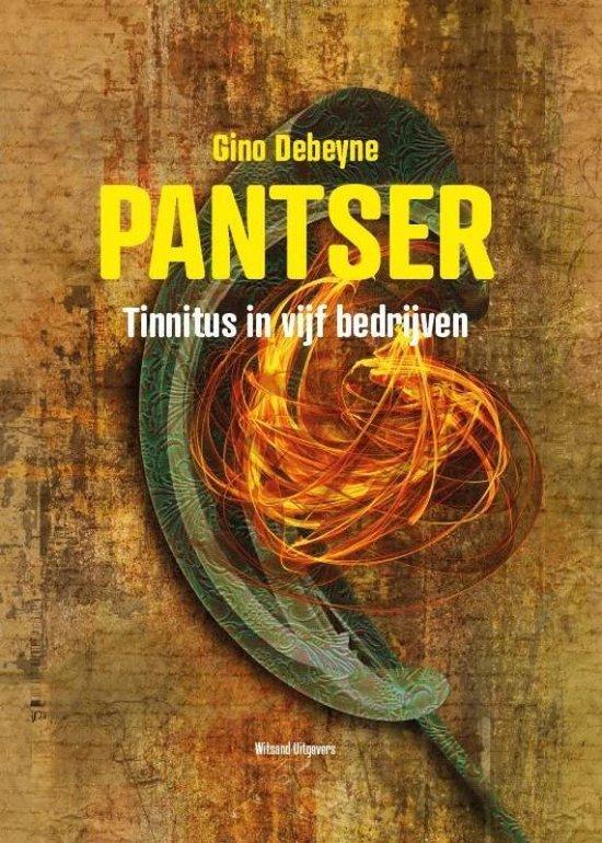 Pantser - Tinnitus in vijf bedrijven