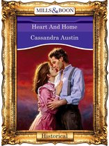 Omslag Heart And Home (Mills & Boon Vintage 90s Historical)