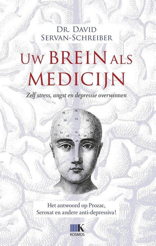 Boek cover Uw brein als medicijn van David Servan-Schreiber (Onbekend)