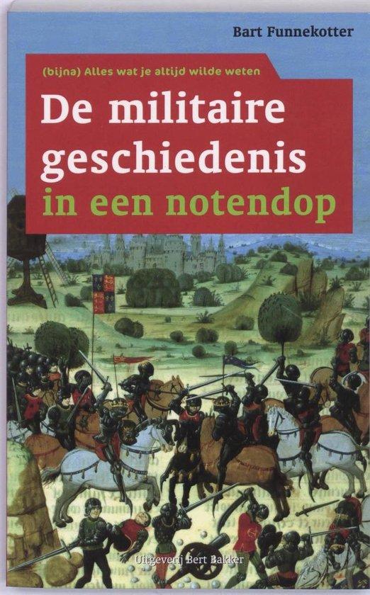 De militaire geschiedenis in een notendop - B. Funnekotter pdf epub
