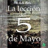 La leccion del 5 de mayo