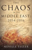 The Chaos in the Middle East: 2014-2016