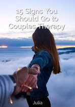 15 Signs You Should Go to Couples Therapy