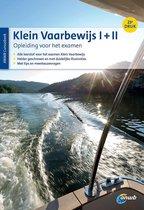 Klein Vaarbewijs I + II cursusboek Studieboek voor het examen