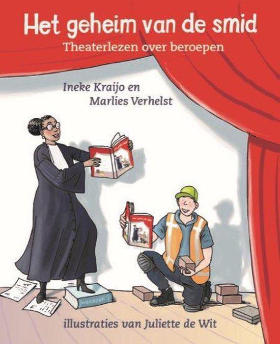 Boek cover Applaus voor jou - theaterlezen  -   Het geheim van de smid van Ineke Kraijo (Hardcover)