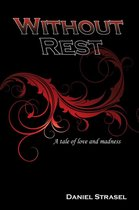Without Rest