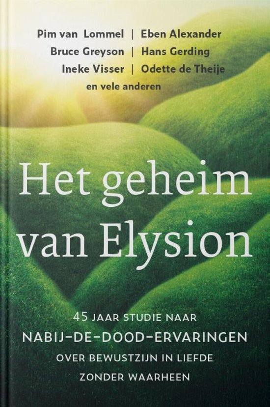 Boek cover Het geheim van Elysion van Pim van Lommel (Hardcover)