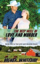 Deep Well of Love and Murder