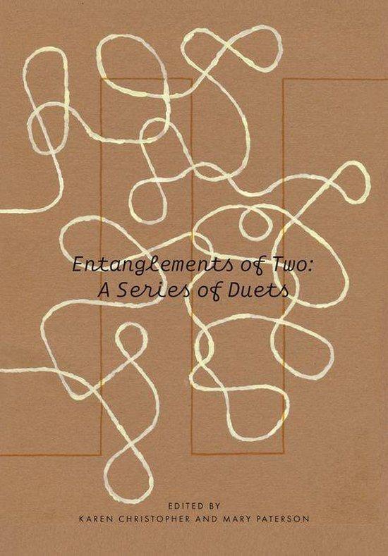 Boek cover Entanglements of Two: A Series of Duets van  (Onbekend)