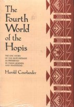 The Fourth World of the Hopis