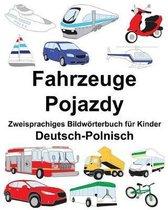 Deutsch-Polnisch Fahrzeuge/Pojazdy Zweisprachiges Bildw rterbuch F r Kinder