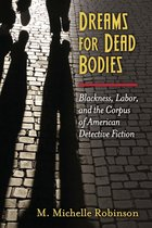 Dreams for Dead Bodies