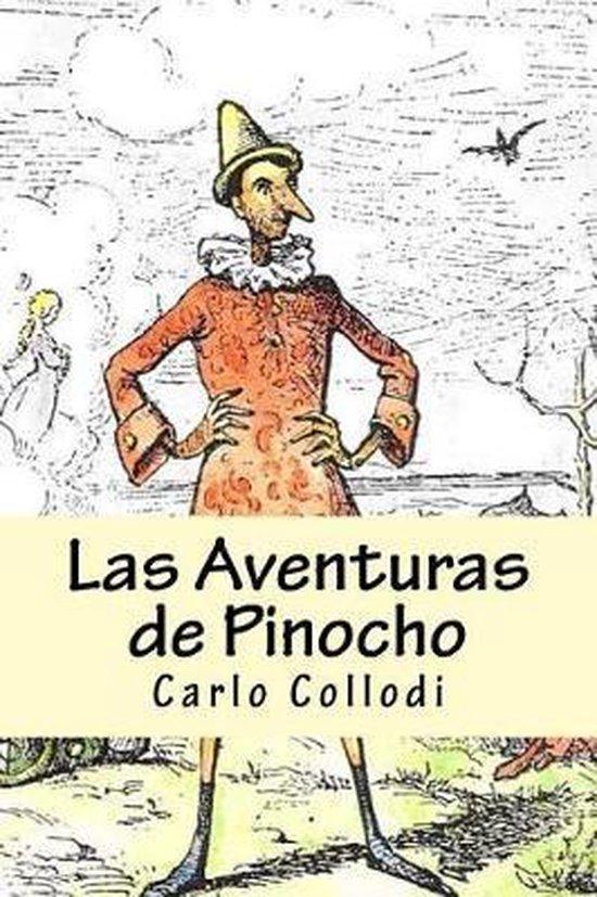 Las Aventuras de Pinocho (Spanish) Edition