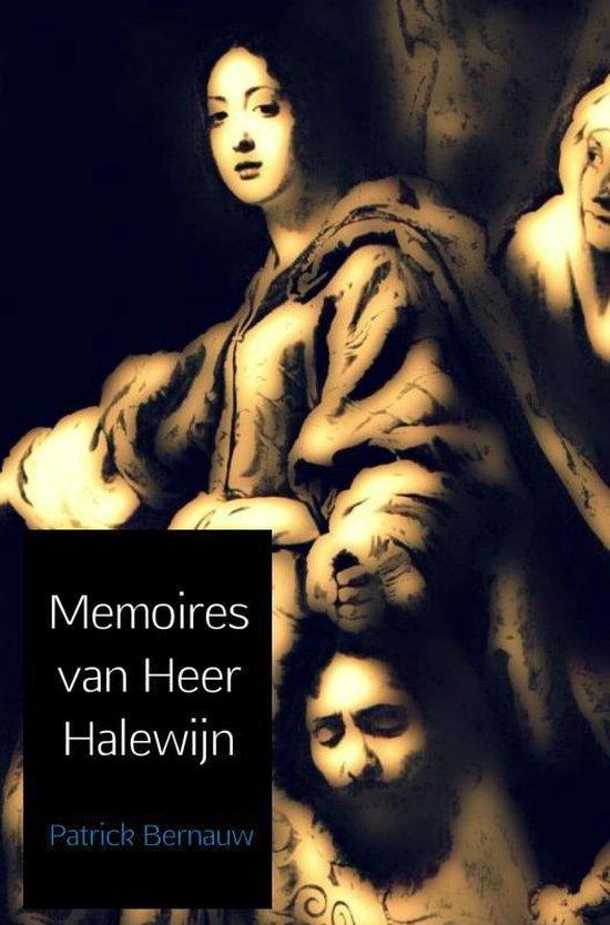 Memoires van heer Halewijn - Patrick Bernauw   Fthsonline.com