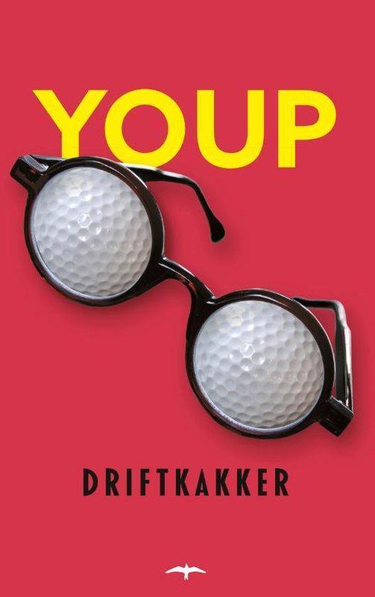 Boek cover Driftkakker van Youp van t Hek (Paperback)